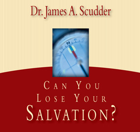 can-you-lose-your-salvation